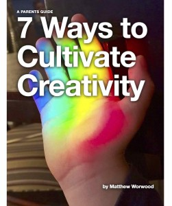 7 Ways to Cultivate Creativity (1)