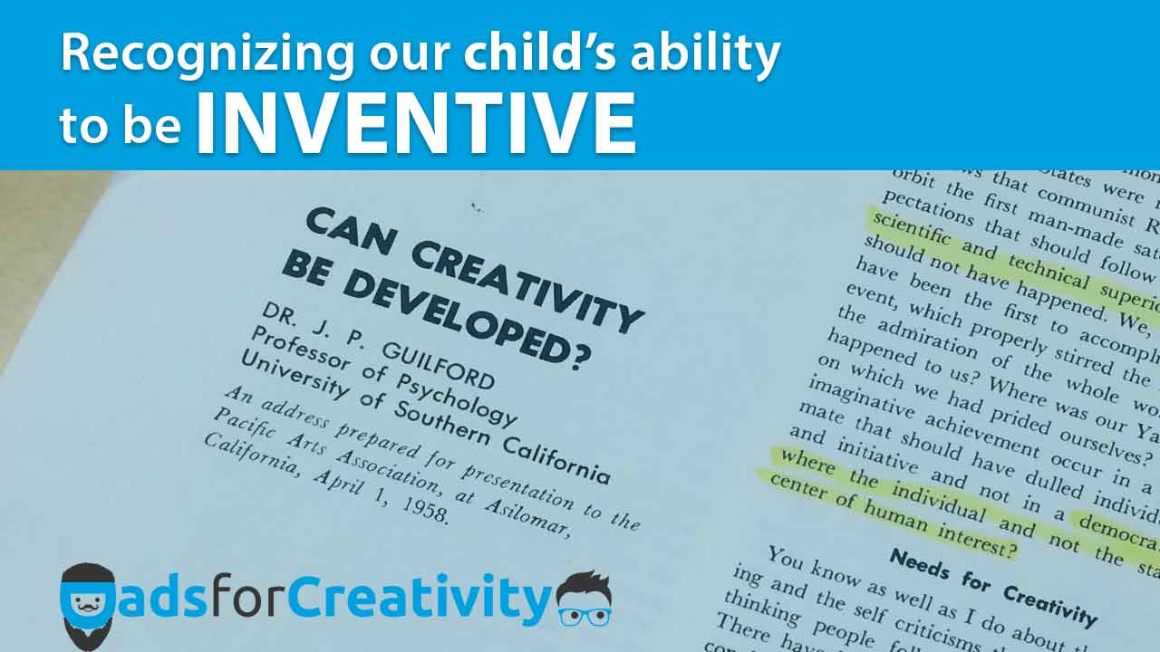 Creativity Chitchat: Recognizing a child's ability to INVENT