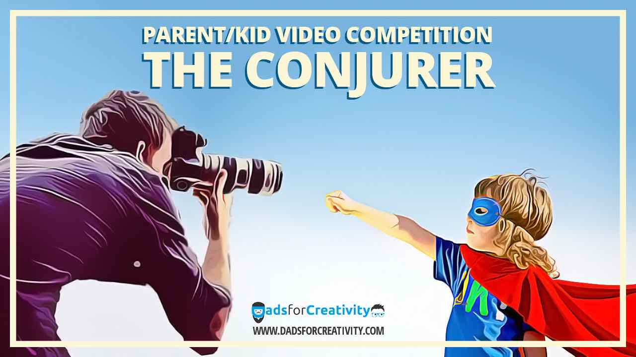 Kid Movie Making Ideas: Parent and Kid Video Competition (The Conjurer)